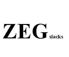 ZEG SLACKS